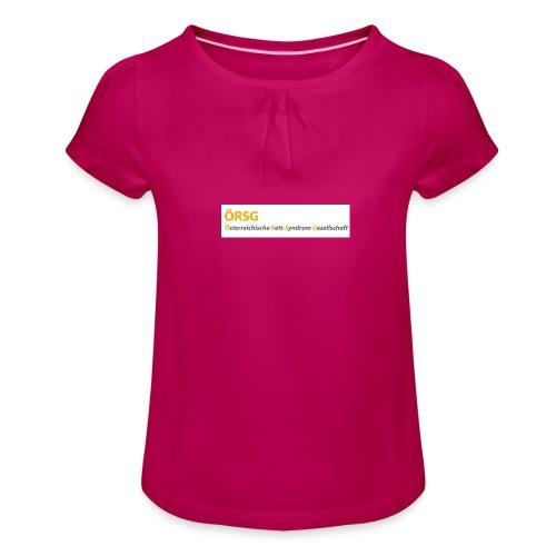 Text-Logo der ÖRSG - Rett Syndrom Österreich - Mädchen-T-Shirt mit Raffungen