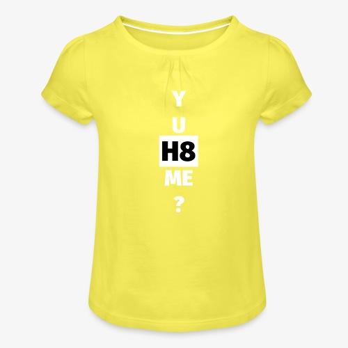 YU H8 ME bright - Girl's T-Shirt with Ruffles