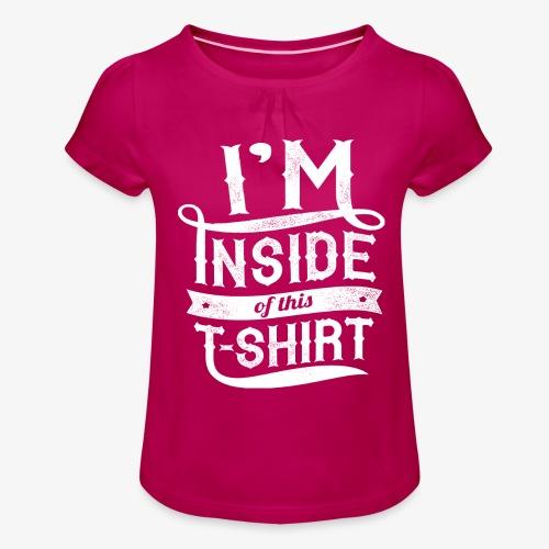 Dans l'intérieur de ce T-shirt - T-shirt à fronces au col Fille