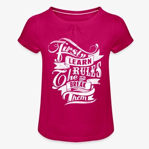 Tout d'abord apprendre les règles - T-shirt à fronces au col Fille