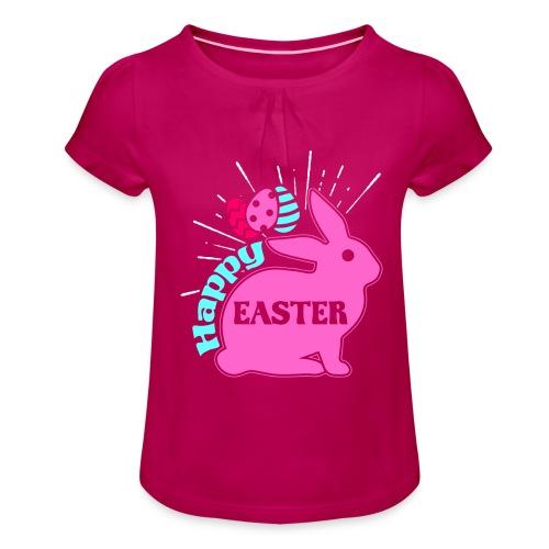Happy Easter - Frohe Ostern - Mädchen-T-Shirt mit Raffungen
