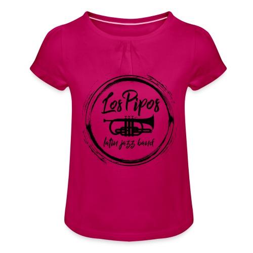 Los Pipos - Latin Jazz Band - Mädchen-T-Shirt mit Raffungen