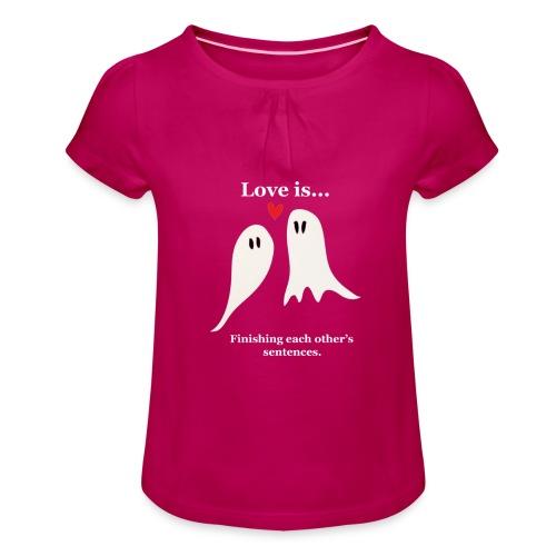 Love is... - T-shirt med rynkning flicka