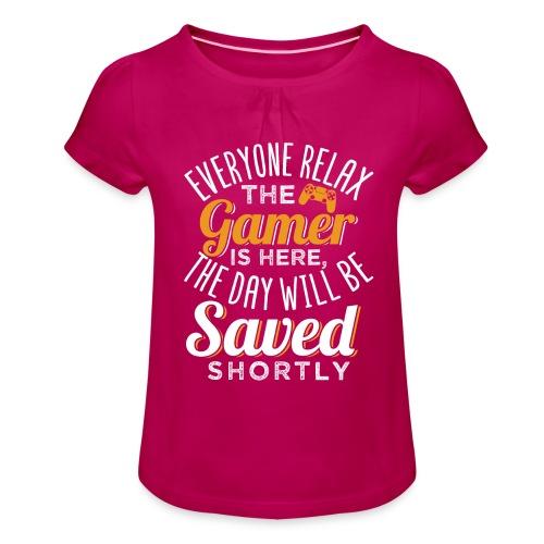 Relax The Gamer Is Here - Mädchen-T-Shirt mit Raffungen