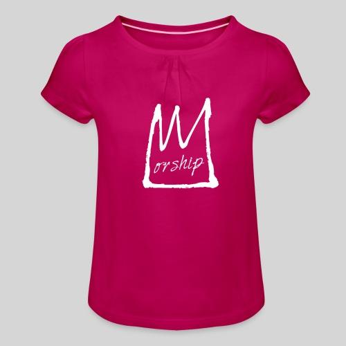 Worship Krone weiß - Lobpreis zu Jesus / Gott - Mädchen-T-Shirt mit Raffungen
