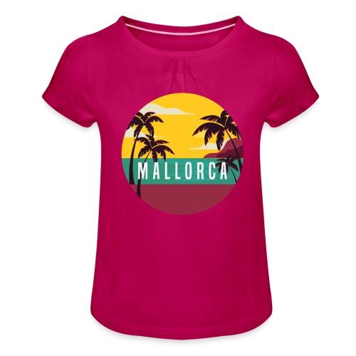 Mallorca - Mädchen-T-Shirt mit Raffungen