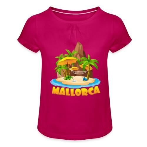 Mallorca - schau wie schön die Insel ist! - Mädchen-T-Shirt mit Raffungen