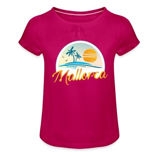 Mallorca - die goldene Insel der Lebensqualität - Mädchen-T-Shirt mit Raffungen