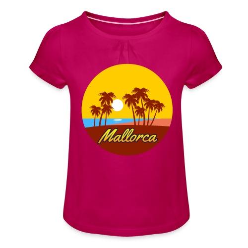 Mallorca - Als Geschenk oder Geschenkidee - Mädchen-T-Shirt mit Raffungen