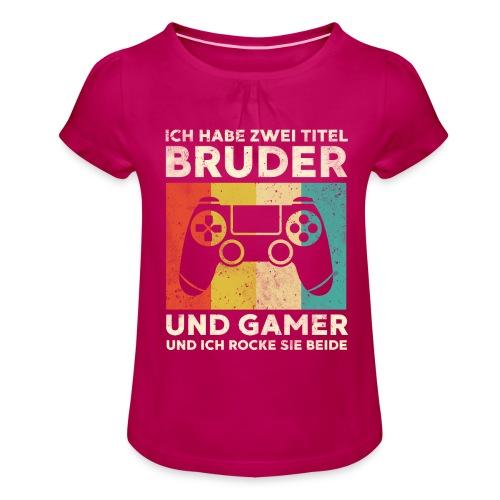 Bruder Gamer Gaming Junge Geschenk Sohn - Mädchen-T-Shirt mit Raffungen