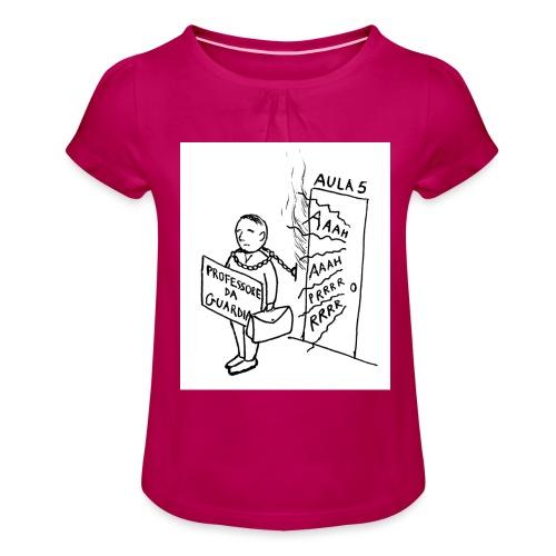 prof da guardia - Maglietta da ragazza con arricciatura