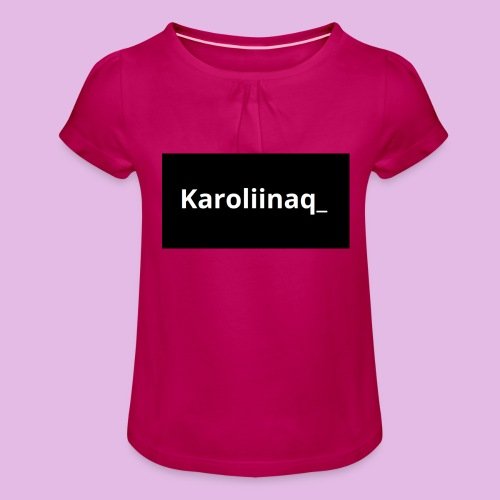 Karoliinaq_ - Tyttöjen t-paita, jossa rypytyksiä