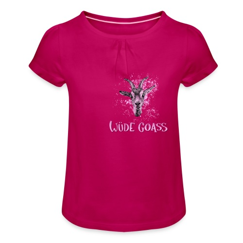 Wüde Goass - Mädchen-T-Shirt mit Raffungen