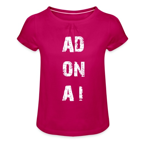 AD ON AI - Mädchen-T-Shirt mit Raffungen
