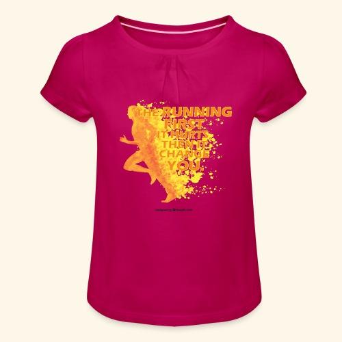 Motivo _ The Running First it Hurts - Maglietta da ragazza con arricciatura