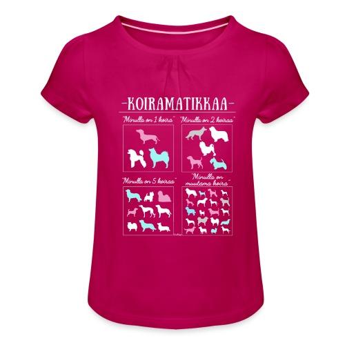 Koiramatikkaa II - Tyttöjen t-paita, jossa rypytyksiä