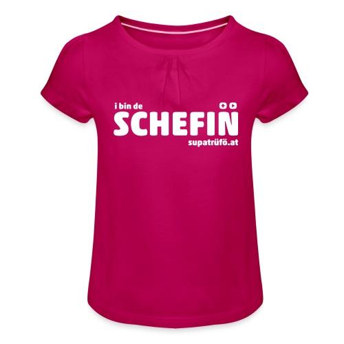 supatrüfö SCHEFIN - Mädchen-T-Shirt mit Raffungen
