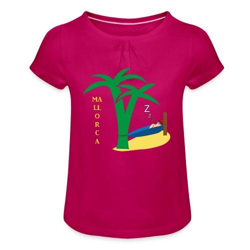 Mallorca - Urlaub unter Palmen - Mädchen-T-Shirt mit Raffungen