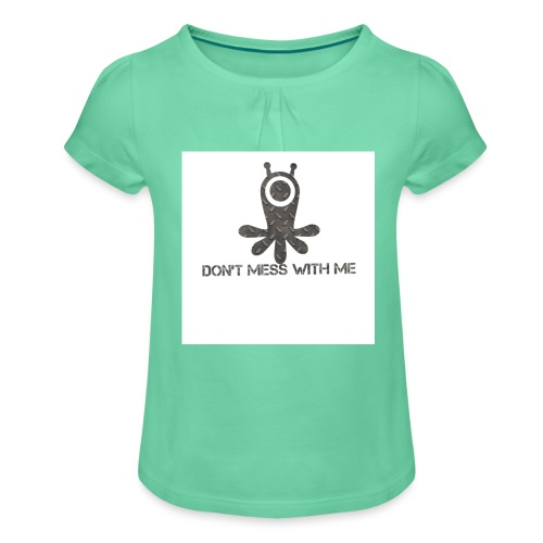 Dont mess whith me logo - Girl's T-Shirt with Ruffles