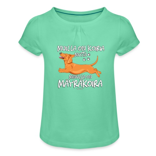 Mäyräkoira LK Koiria - Tyttöjen t-paita, jossa rypytyksiä