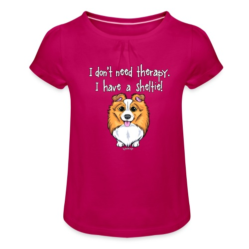 Sheltie Dog Therapy 2 - Girl's T-Shirt with Ruffles