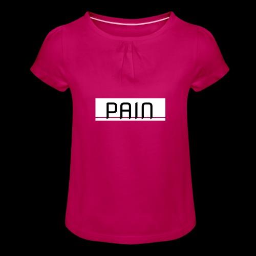 pain - Koszulka dziewczęca z marszczeniami
