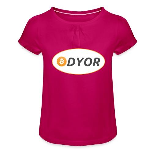 DYOR - option 2 - Girl's T-Shirt with Ruffles