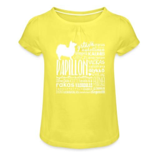 papillonsanat - Tyttöjen t-paita, jossa rypytyksiä
