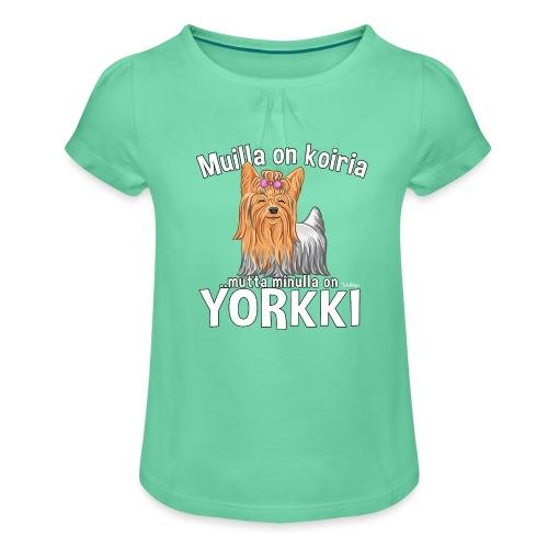 Yorkki Koiria - Tyttöjen t-paita, jossa rypytyksiä