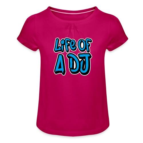 Life of a DJ- Blue - Girl's T-Shirt with Ruffles