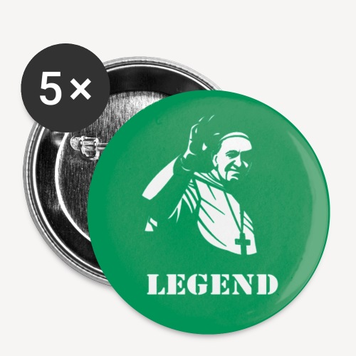 POPE FRANCIS - LEGEND - Buttons small 1''/25 mm (5-pack)
