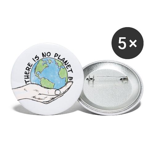 There is no planet B - Buttons klein 25 mm (5er Pack)