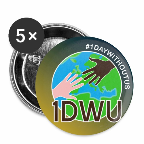 OneDayWithoutUs2018 Badge - Buttons small 1''/25 mm (5-pack)