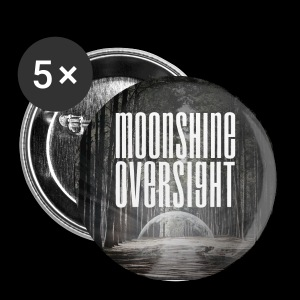 Artwork Moonshine Oversight - Badge petit 25 mm