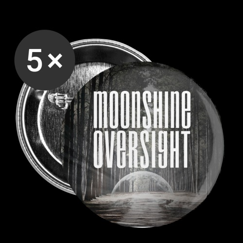 Artwork Moonshine Oversight - Badge petit 25 mm