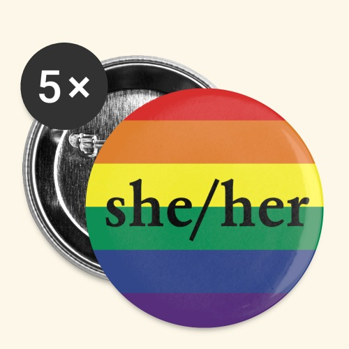SHE HER - PRIDE FLAG - Buttons klein 25 mm (5er Pack)