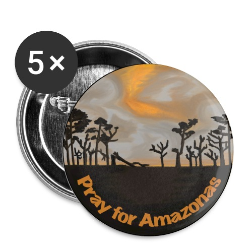 Pray for Amazonas - Buttons klein 25 mm (5er Pack)