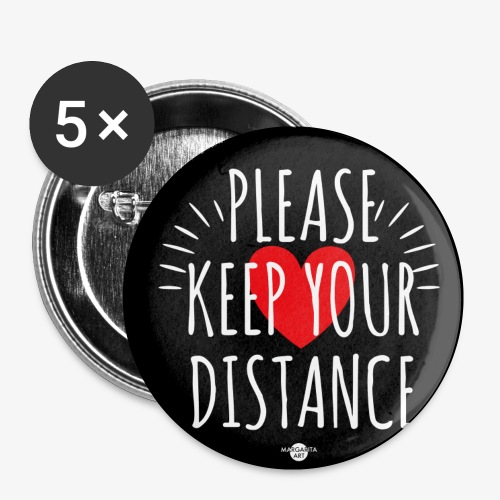 05 Please keep your Distance Heart black - Buttons klein 25 mm (5er Pack)