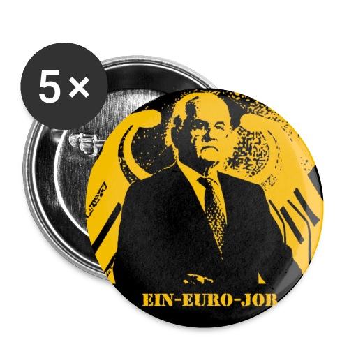 Ein-Euro-Job-Button 32 mm - Buttons klein 25 mm (5er Pack)
