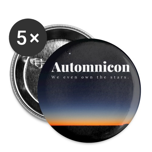 Automnicon. We even own the stars. - Buttons small 1''/25 mm (5-pack)