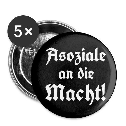 Button Asoziale an die Macht! - Buttons klein 25 mm (5er Pack)
