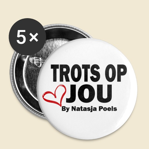 Trots op Jou Herz By Natasja Poels - Buttons klein 25 mm (5-pack)