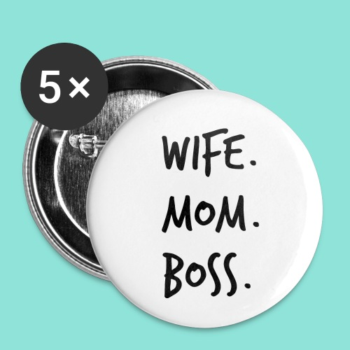 wife mom boss - Buttons klein 25 mm (5-pack)