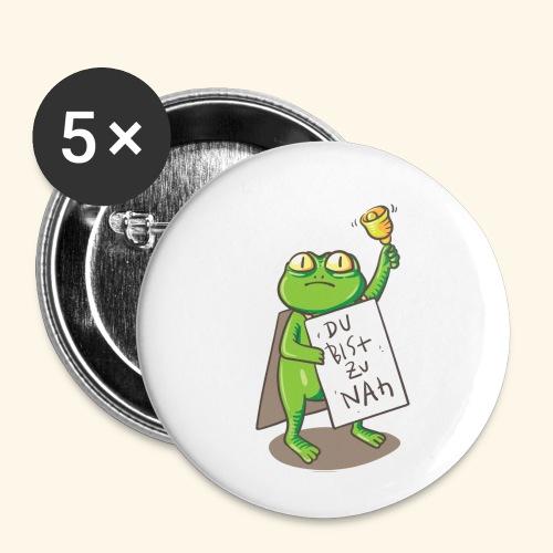 Du bist zu nah - Buttons klein 25 mm (5er Pack)