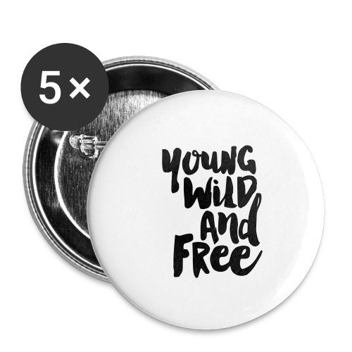 Young wild and free - Buttons klein 25 mm (5er Pack)
