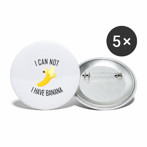 J'peux pas j'ai Banane - Version anglaise - Lot de 5 petits badges (25 mm)