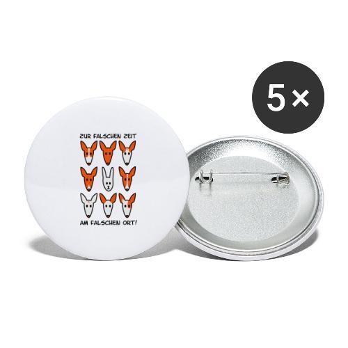Zur falschen Zeit, am falschen Ort - Buttons klein 25 mm (5er Pack)