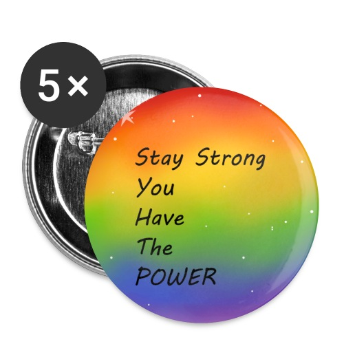 stay strong you have the POWER - Små knappar 25 mm (5-pack)