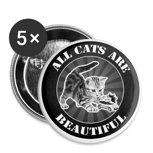 All Cats Are Beautiful - Lot de 5 petits badges (25 mm)