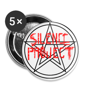Silence Project - Badge petit 25 mm